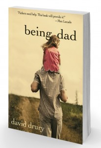 Being Dad by David Drury