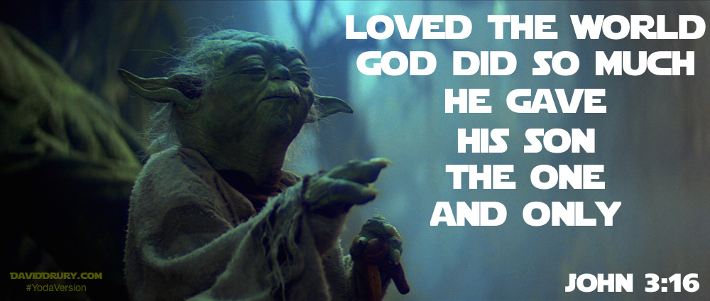 loved the world yoda version